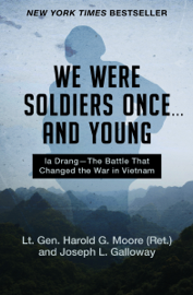 We Were Soldiers Once . . . and Young book