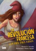 La revolución francesa contada para niños