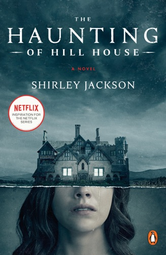 The Haunting of Hill House - Shirley Jackson & Laura Miller - Shirley Jackson & Laura Miller