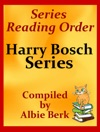 Michael Connellys Harry Bosch Series Reading Order Updated 2017 Compiled By Albie Berk