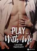 Play with me – 1