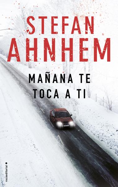 Mañana te toca a ti by Stefan Ahnhem