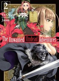 The Unwanted Undead Adventurer: Volume 2 - Yu Okano