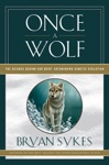 Once A Wolf The Science Behind Our Dogs Astonishing Genetic Evolution