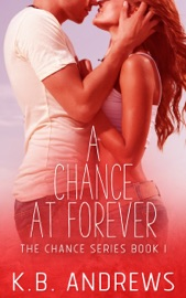 A Chance at Forever - Book One PDF Download