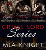 Mia Knight - Crime Lord Series Box-Set 1-3: Crime Lord's Captive, Recaptured by the Crime Lord, Once A Crime Lord artwork