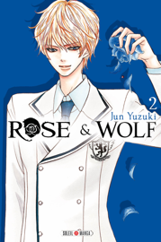 Rose & Wolf T02