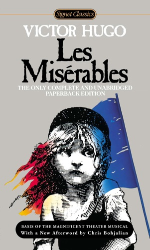 Victor Hugo, Lee Fahnestock, Norman MacAfee & Chris Bohjalian - Les Miserables