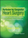 Perfusion For Congenital Heart Surgery