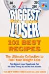 The Biggest Loser 101 Best Recipes