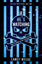 If He's Watching book