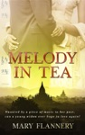 MELODY IN TEA