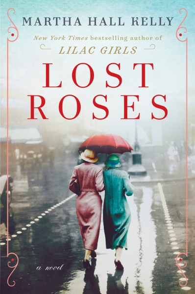 Lost Roses - Martha Hall Kelly book cover