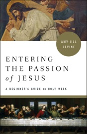 Entering The Passion Of Jesus Large Print