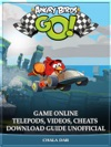 Angry Birds Go Game Online Telepods Videos Cheats Download Guide Unofficial