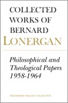 Philosophical And Theological Papers 1958-1964