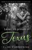 Leven als prinses in Texas (3 - de verzoening) - Debra Eliza Mane & Lizzie van den Ham