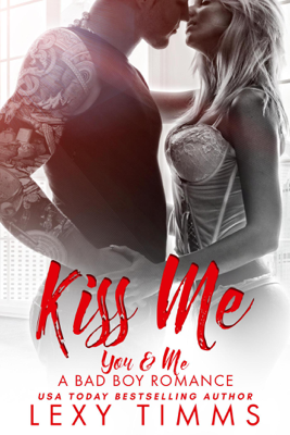 Kiss Me - Lexy Timms book