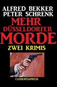 Zwei Krimis: Mehr Düsseldorfer Morde