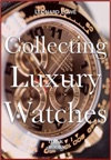 Collecting Luxury Watches