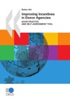 Improving Incentives In Donor Agencies First Edition