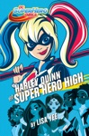 Harley Quinn At Super Hero High DC Super Hero Girls