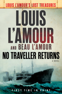 No Traveller Returns (Lost Treasures) - Louis L'Amour & Beau L'Amour book