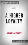 A Higher Loyalty By James Comey  Conversation Starters