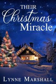 Their Christmas Miracle - Lynne Marshall book summary