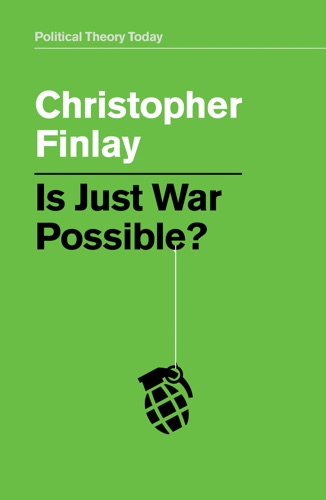 Is Just War Possible?