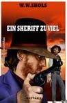 Ein Sheriff Zu Viel