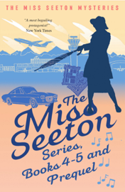 The Miss Seeton Series: Books 4-5 and Prequel book