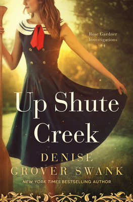 Denise Grover Swank - Up Shute Creek book