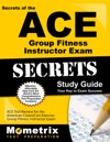 ACE Group Fitness Instructor Exam Secret Study Guide