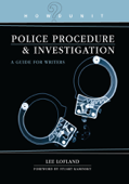 Howdunit Book of Police Procedure and Investigation