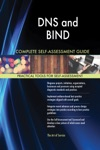 DNS And BIND Complete Self-Assessment Guide