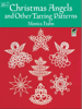 Christmas Angels and Other Tatting Patterns - Monica Hahn