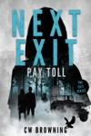 Next Exit Pay Toll