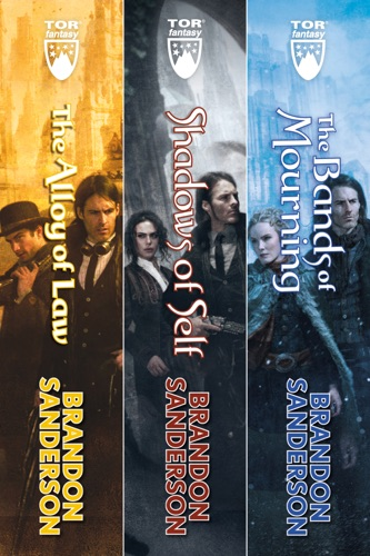 Brandon Sanderson - Mistborn: The Wax and Wayne Series