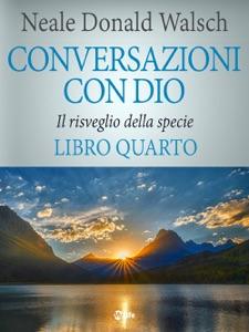 Conversazioni con Dio - volume 4 Book Cover