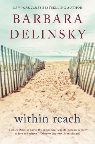 Barbara Delinsky - Within Reach