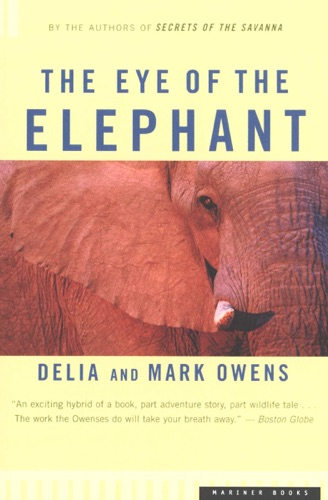 Delia Owens & Mark Owens - The Eye of the Elephant