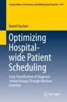 Optimizing Hospital-wide Patient Scheduling