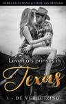 Leven Als Prinses In Texas 1 - De Verhuizing