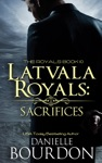 Latvala Royals Sacrifices