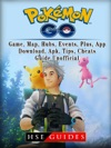 Pokemon Go Game Map Hubs Events Plus App Download Apk Tips Cheats Guide Unofficial