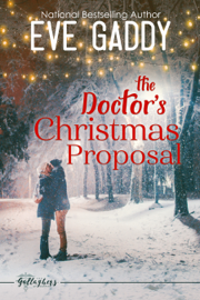 The Doctor's Christmas Proposal - Eve Gaddy book summary