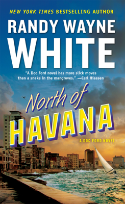Randy Wayne White - North of Havana book
