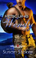 Susan Stoker - Rescuing Wendy artwork