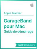 Guide de démarrage GarageBand pour Mac